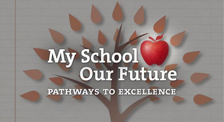 Pathways to Excellence: My School, Our Future