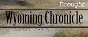 Wyoming Chronicle - Drought
