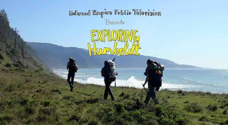 Exploring Humboldt: Exploring Humboldt