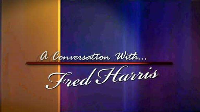 OETA's A Conversation With...: Fred Harris