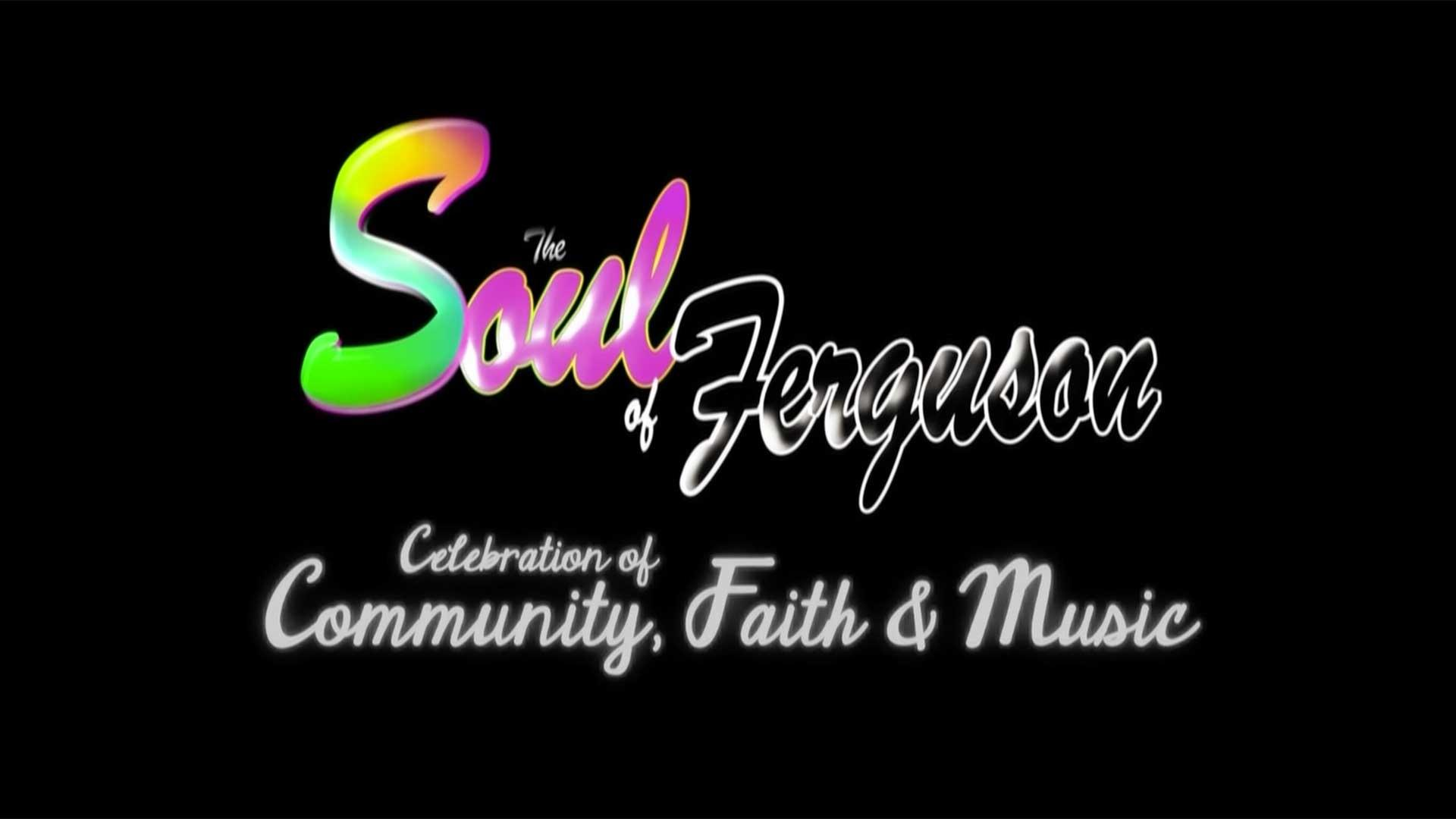 Soul of Ferguson