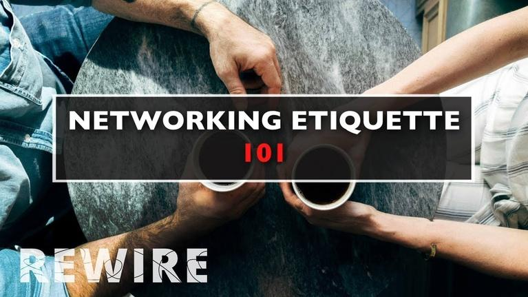 Rewire: 4 Top Tips for Networking Beginners