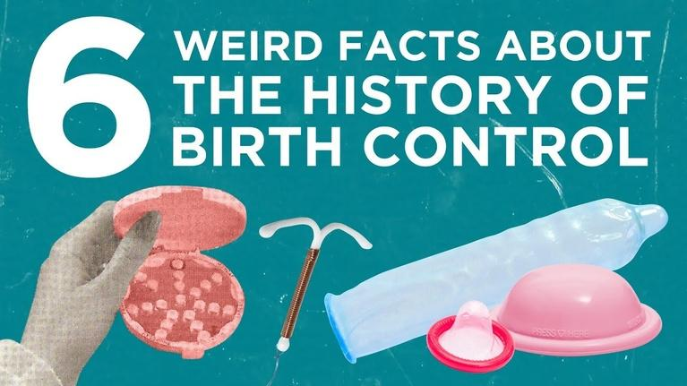 Origin of Everything: 6 Weird Facts About the History of Birth Control