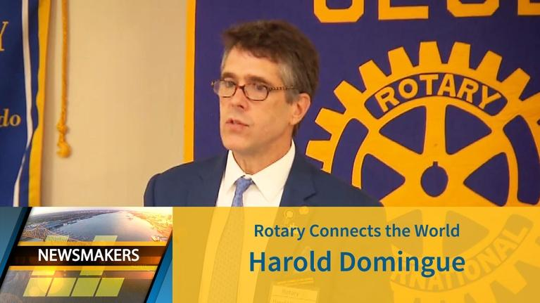 Newsmakers: Rotary Connects the World | Harold Domingue | 07/10/19