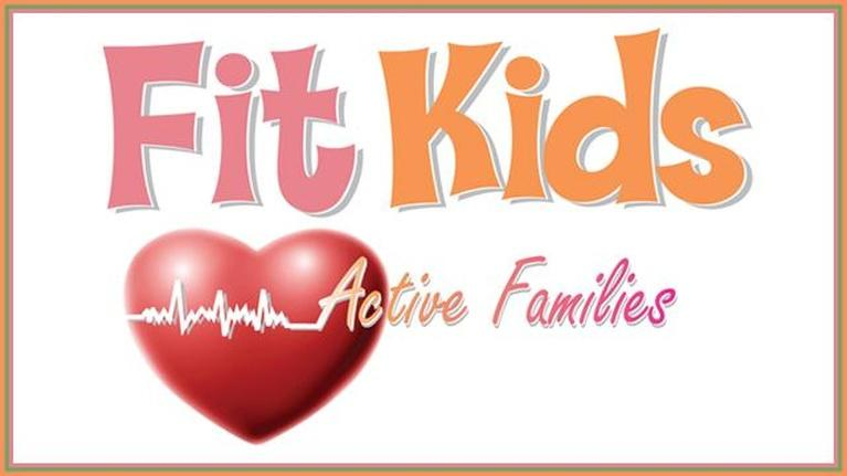 Keeping Kids Fit: Fit Kids, Active Families
