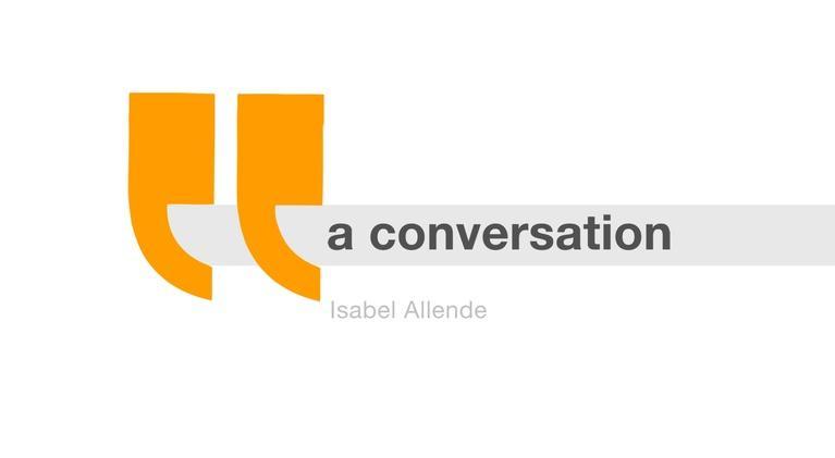 A Conversation...: Isabel Allende