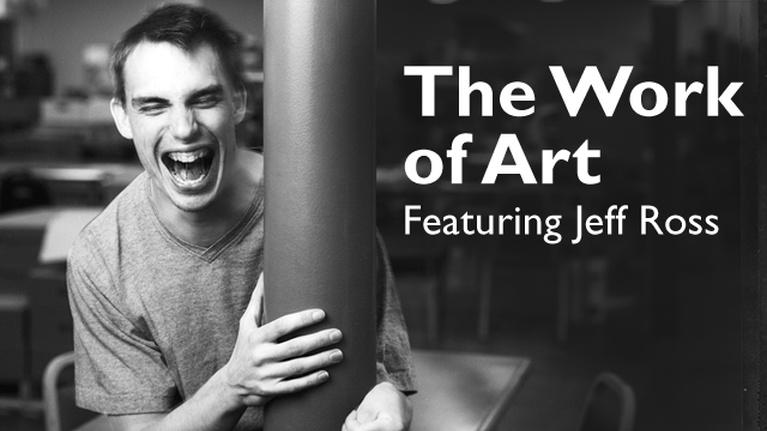 The Work of Art: Featuring Jeff Ross