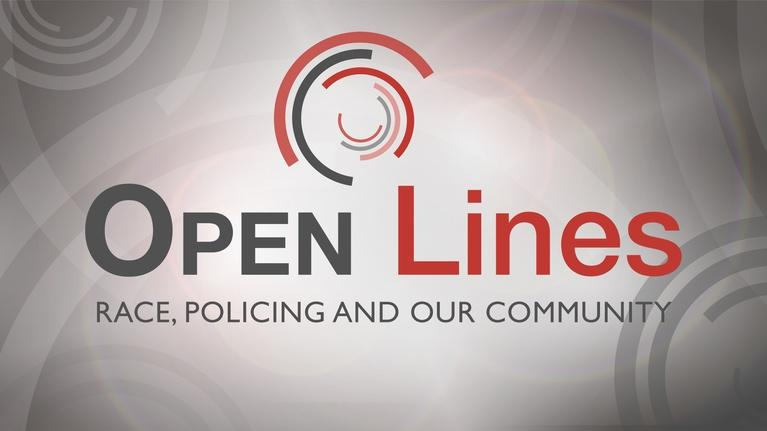 Open Line: Race, Policing and Our Community