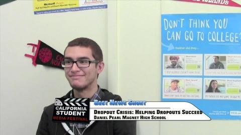 California Student Media Festival -- Dropout Crisis