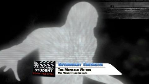 California Student Media Festival -- The Monster Within