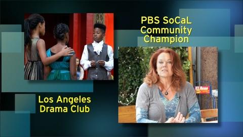 PBS SoCal - Community Champions -- L.A. Drama Club