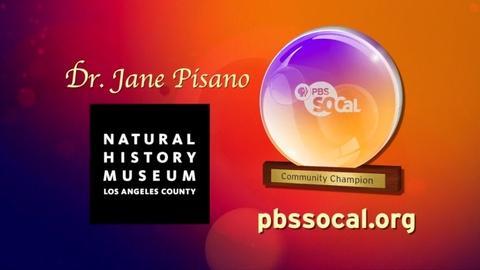 PBS SoCal - Community Champions -- Natural History Museum
