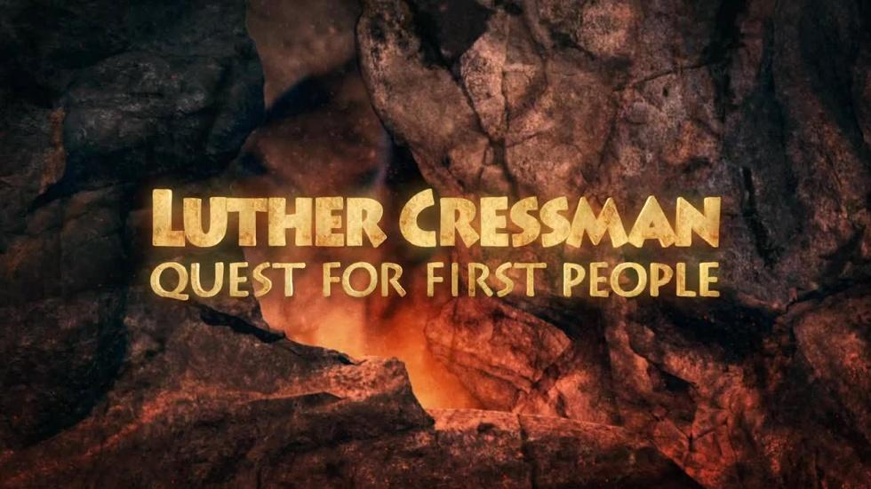 Luther Cressman, Quest for First People image