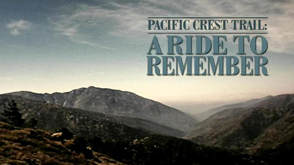 Pacific Crest Trail: A Ride to Remember image