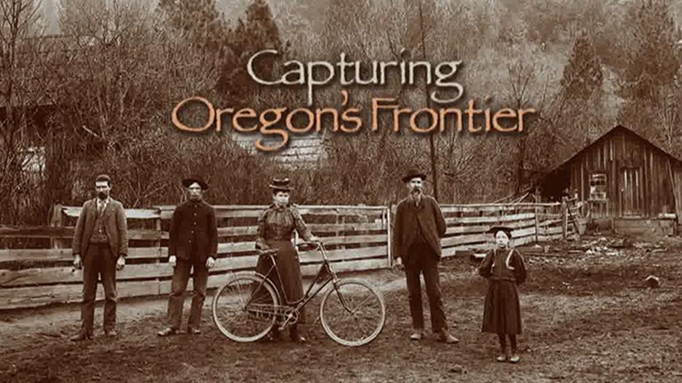 Capturing Oregon's Frontier image