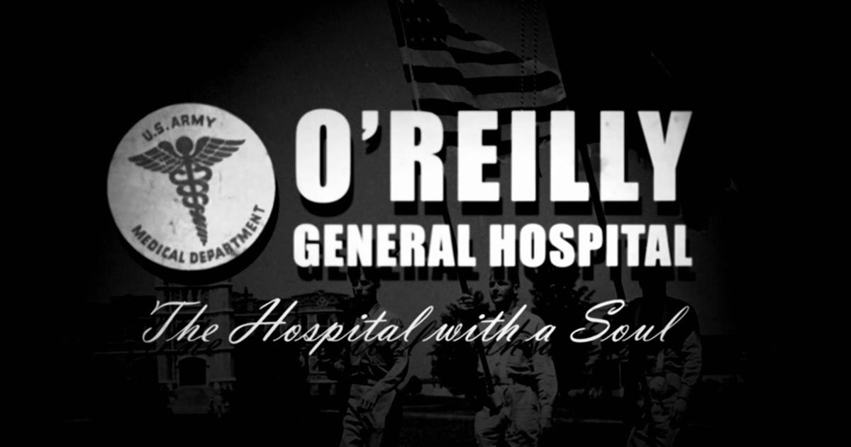 O'Reilly General Hospital: The Hospital with a Soul | OPT