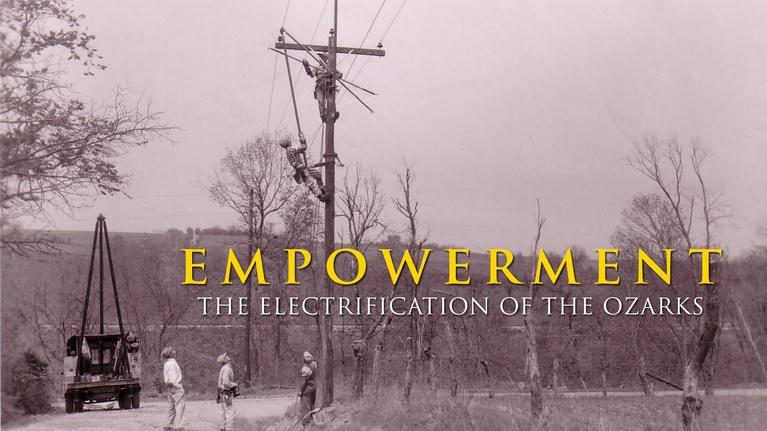 OPT Documentaries: Empowerment: The Electrification of the Ozarks