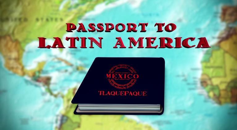 Passport to Latin America: Mexico #2