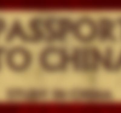 Passport to China
