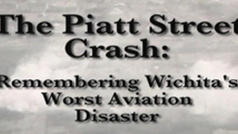 KPTS Documentaries: The Piatt Street Crash: Remembering Wichita's Worst...