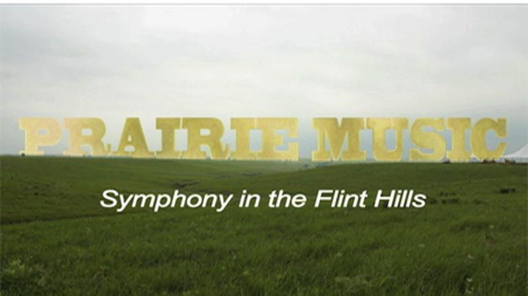 KPTS Specials: Prairie Music: Symphony in the Flint Hills