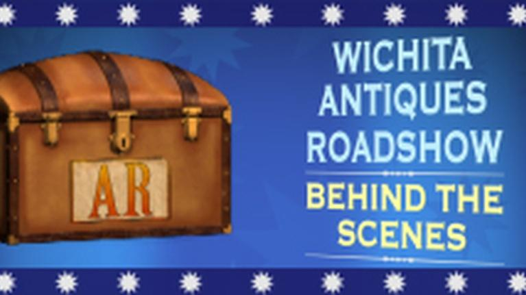 KPTS Specials: Wichita Antiques Roadshow: Behind The Scenes