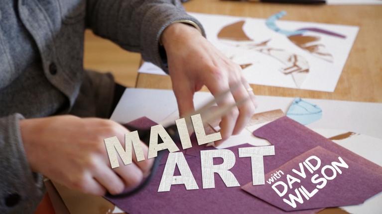 Art School: Mail Art with David Wilson