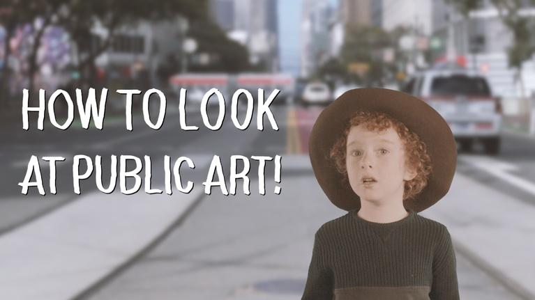 Art School: Kid Curator: How To Look at Public Art