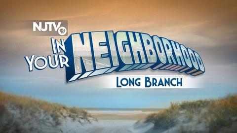 In Your Neighborhood: Long Branch