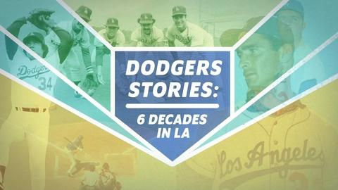 Dodgers Stories: 6 Decades in L.A. -- Dodgers Stories: 6 Decades in L.A. Extended Preview