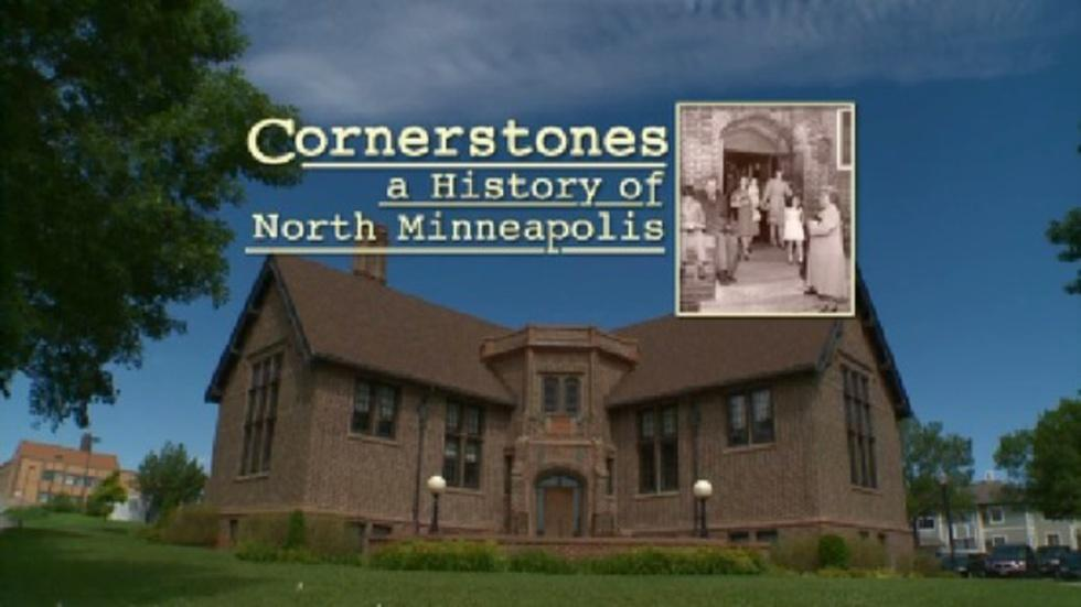 Cornerstones: A History Of North Minneapolis: Full Show image