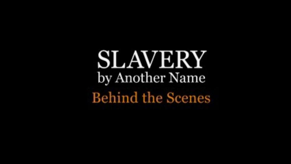 Slavery By Another Name: Behind The Scenes: Entire Show image