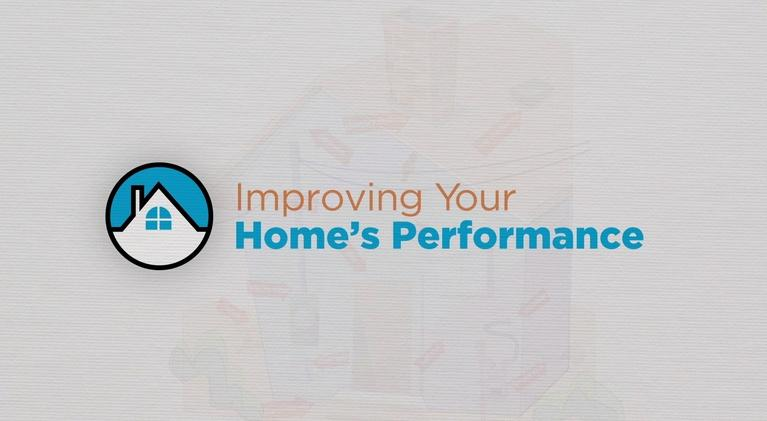 Improving Your Home's Performance: Improving Your Home's Performance