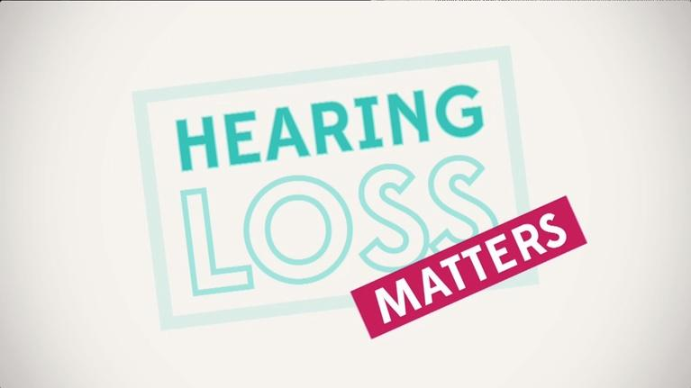 Hearing Loss Matters: Hearing Loss Matters