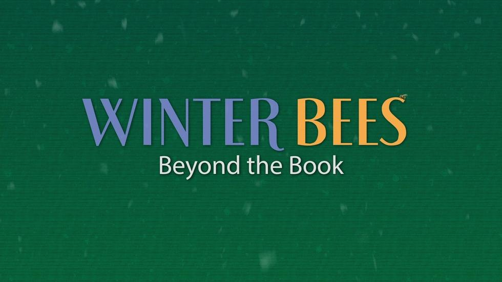 Winter Bees: Beyond the Book image