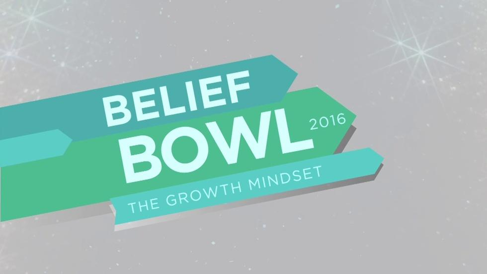 Belief Bowl 2016: The Growth Mindset image