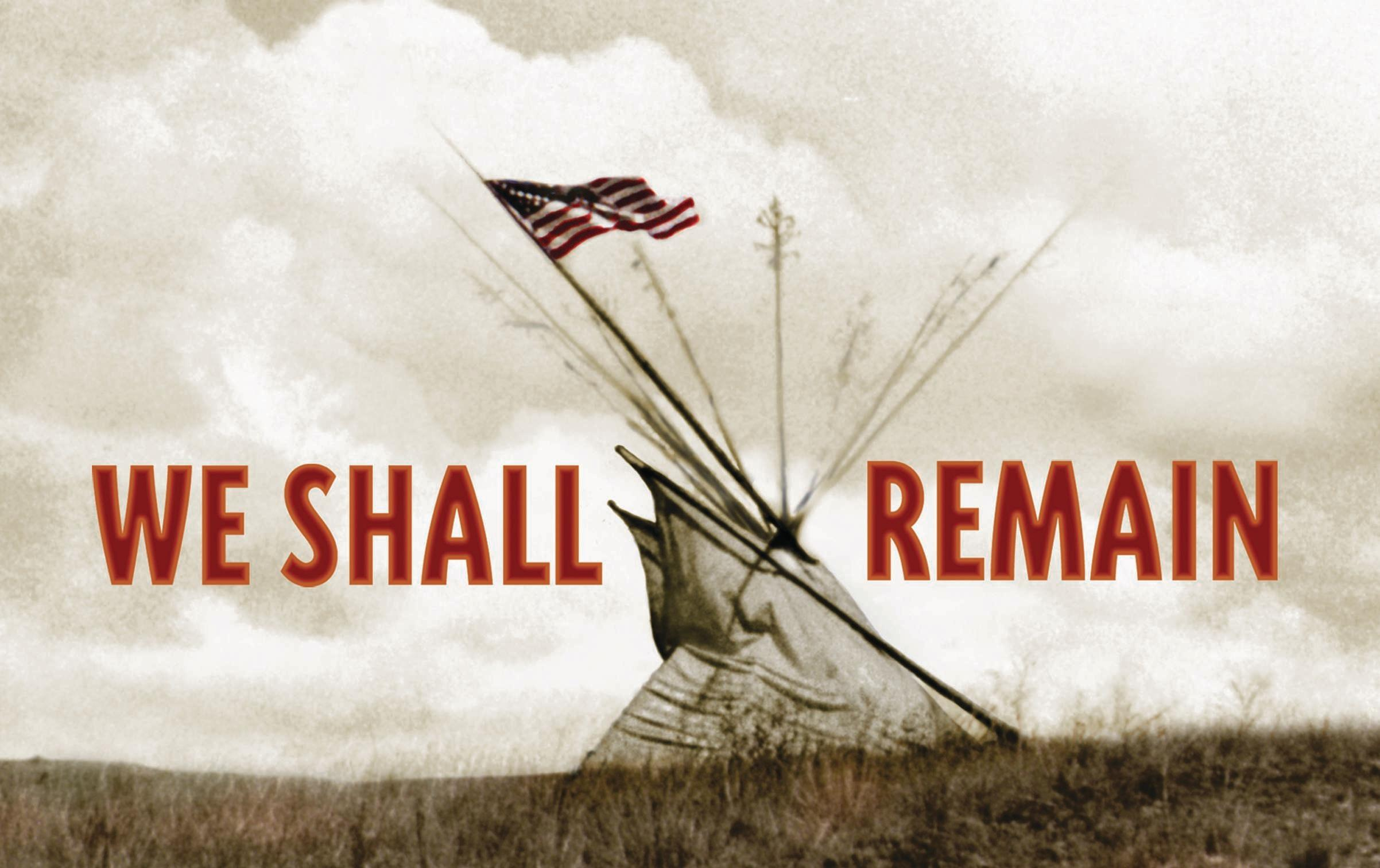 we shall remain trail of tears essay