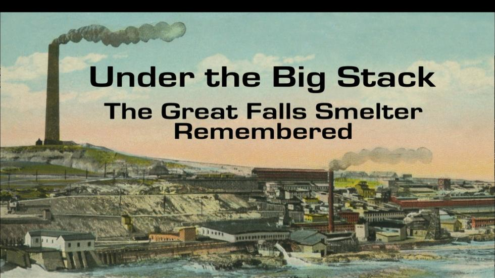 Under the Big Stack: The Great Falls Smelter Remembered image