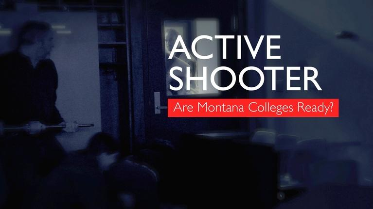 MontanaPBS Presents: Active Shooter: Are Montana Colleges Ready?