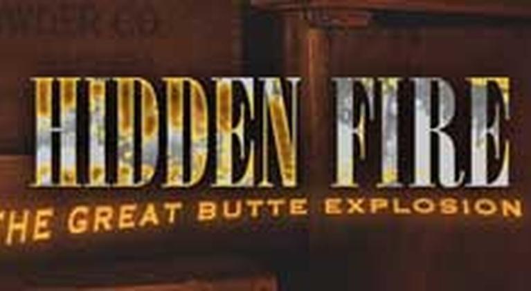 Hidden Fire: The Great Butte Explosion: Hidden Fire: The Great Butte Explosion