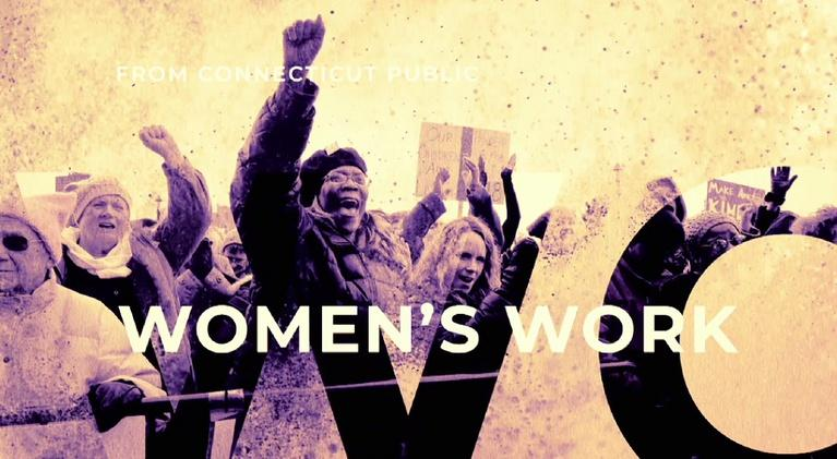 CPTV Documentaries: Women's Work: Stories Behind the Movement