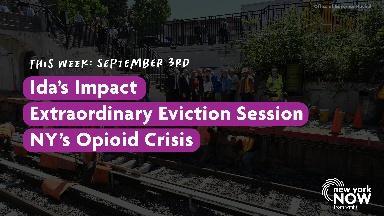 Ida's Impact, Extraordinary Eviction Session, Opioid Crisis