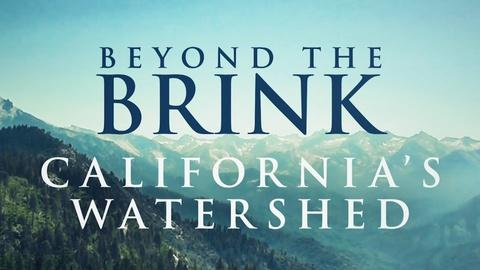ViewFinder -- California's Watershed