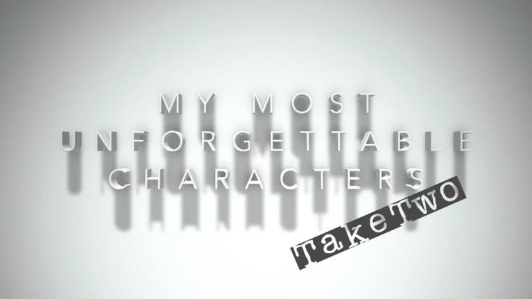 The Best Times: Unforgettable Characters: Take 2