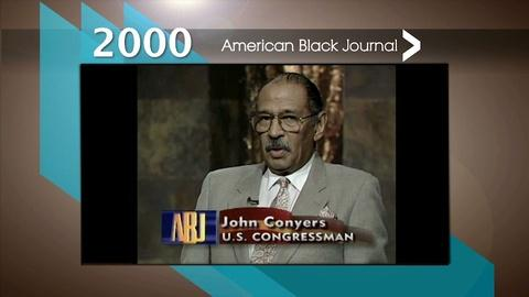 American Black Journal -- 2000 ABJ Interview: John Conyers