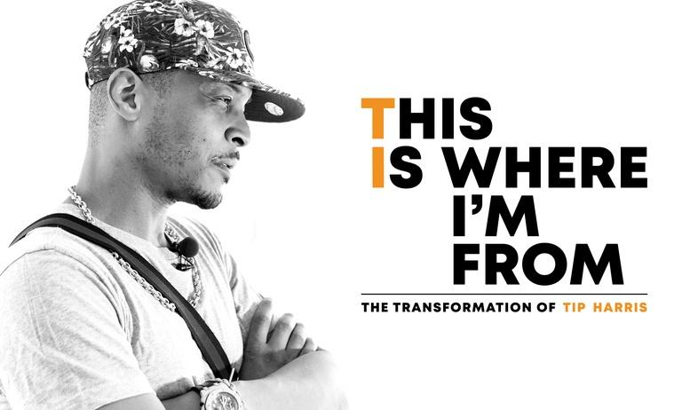 This Is Where I'm From: The Transformation of Tip Harris