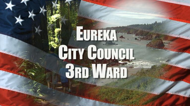 League of Women Voters Candidate Forums: Eureka City Council Third Ward 2018