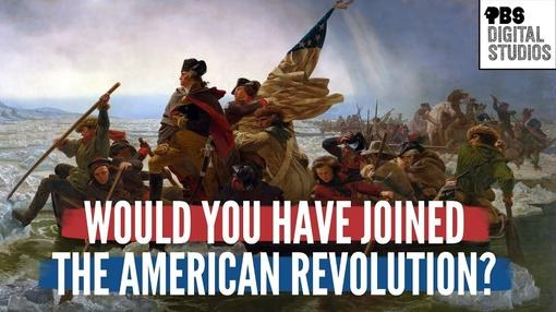 Origin of Everything : Would You Have Joined the American Revolution?