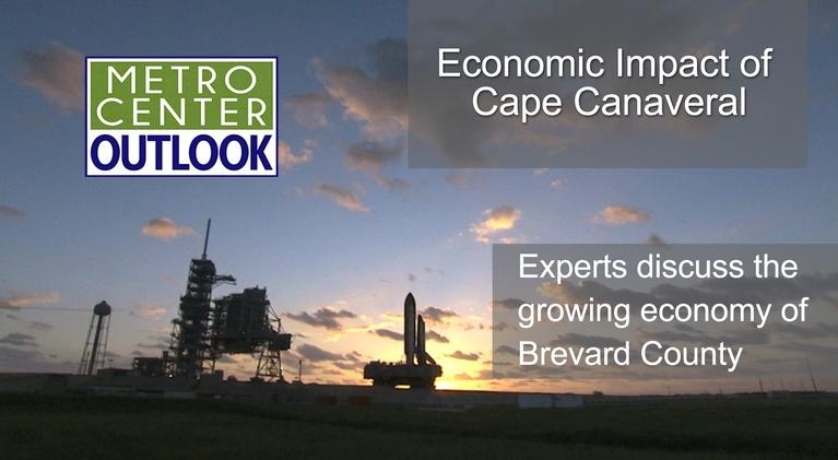 Metro Center Outlook: Economic Impact of Cape Canaveral