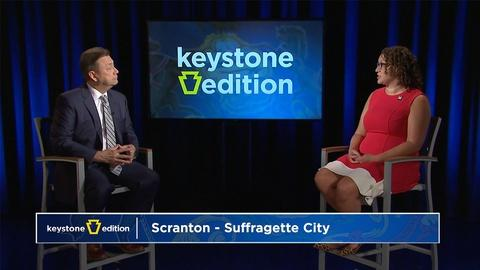 WVIA Special Presentations -- Keystone Edition: Scranton - Suffragette City